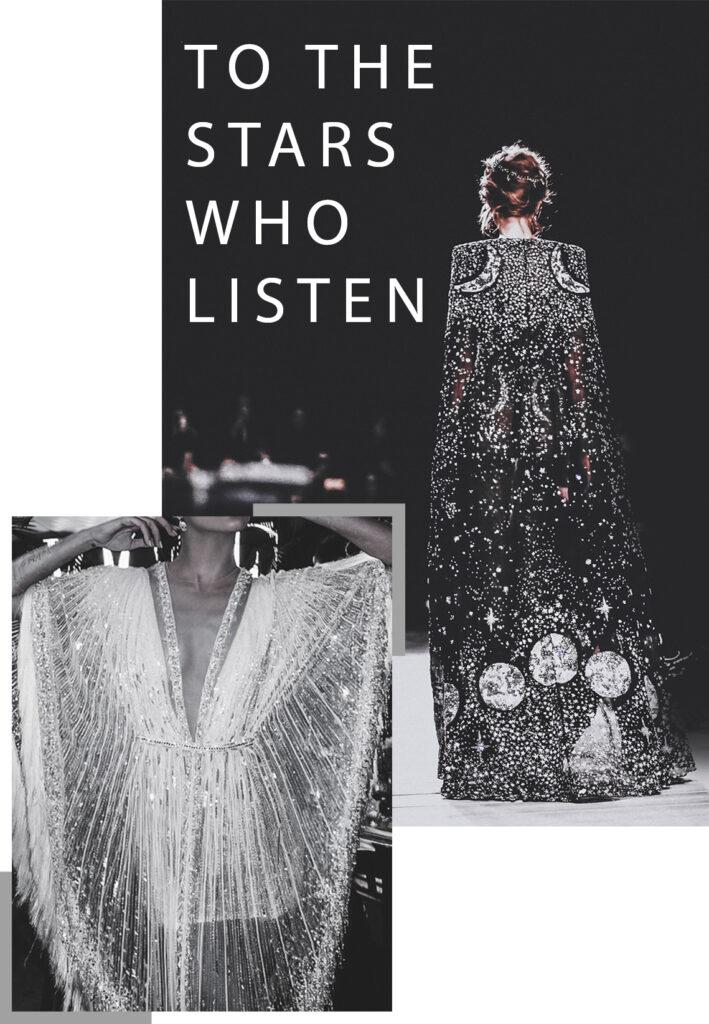 Collage de dos imágenes, una más grande de un vestido negro con capa llena de pedrería simulando lunas y estrellas, y otra más pequeña con un vestido blanco con transparencias y lleno de brillos. Acompañan a las imágenes la frase To the stars who listen